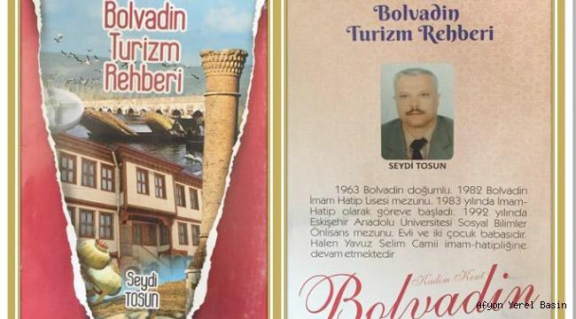 Bolvadin Turizm Rehberi Tanıtımına Katkı Sağlıyor