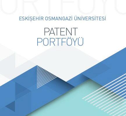 ESOGÜ'nün patent portföyü yayımlandı