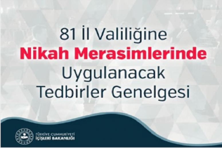 """Bakanlığımız, 81 İl Valiliğine, """"Nikah Merasimlerinde Uygulanacak Tedbirler"""" konulu genelge gönderdi."""