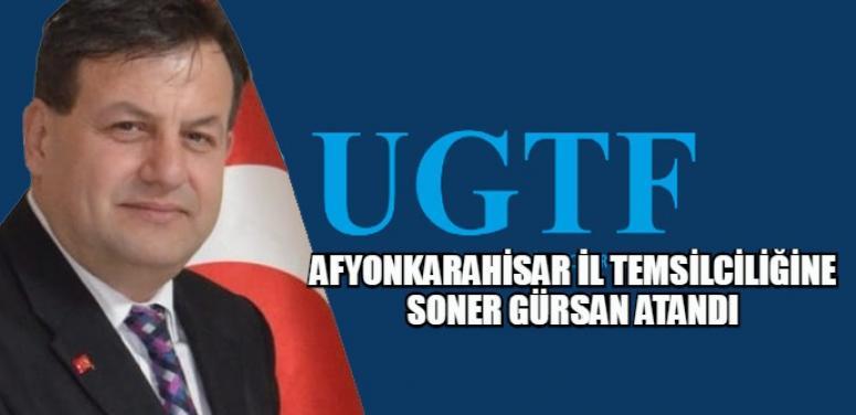 UGTF Afyonkarahisar İl Temsilciliğine Soner Gürsan getirildi