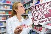 Bakan Zehra Zümrüt Selçuk: 2'si kanser ilacı, 27 ilaç geri ödeme listesine alındı