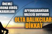 Olta balıkçılığı yapanlara yönelik önemli korona virüs kararı