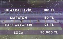 Bilet fiyatları belli oldu!